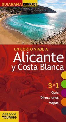 ALICANTE Y COSTA BLANCA, GUIA GUIARAMA COMPACT