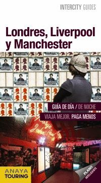 LONDRES, LIVERPOOL Y MANCHESTER, INTERCITY GUIDES