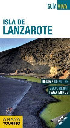 LANZAROTE, GUIA VIVA ISLA DE