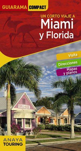 MIAMI Y FLORIDA, GUIA GUIARAMA COMPACT
