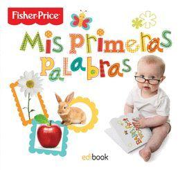 PRIMERAS PALABRAS, MIS