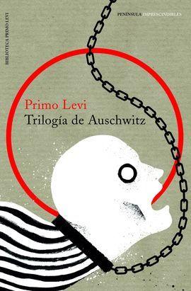 TRILOGIA DE AUSCHWITZ