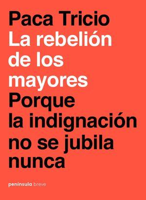 REBELIÓN DE LOS MAYORES, LA