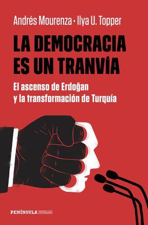 DEMOCRACIA ES UN TRANVÍA, LA