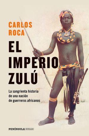 IMPERIO ZULÚ, EL