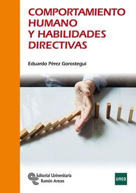 COMPORTAMIENTO HUMANO Y HABILIDADES DIRECTIVAS