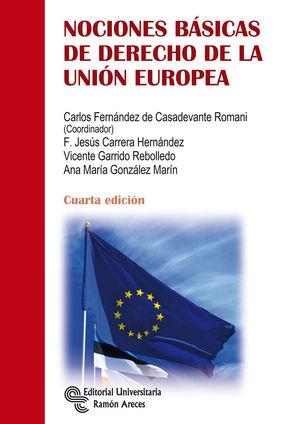 NOCIONES BÁSICAS DE DERECHO DE LA UNIÓN EUROPEA (4 ED.)