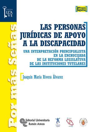 PERSONAS JURÍDICAS DE APOYO A LA DISCAPACIDAD, LAS