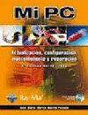 MI PC (+CD-ROM) (5 EDICION ACTUALIZADA)