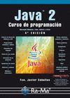 JAVA 2. CURSO DE PROGRAMACION. 4ª EDICION
