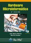 HARDWARE MICROINFORMATICO  (6ª EDICION. INCLUYE CD-ROM)