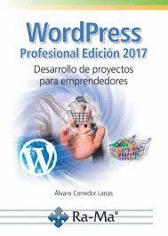 WORDPRESS PROFESIONAL 2017 DESARROLLO DE PROYECTOS