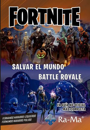 FORNITE - SALVAR EL MUNDO + BATTLE ROYALE
