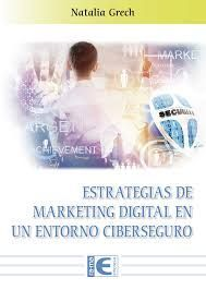 ESTRATEGIAS DE MARKETING DIGITAL EN UN ENTRORNO CIBERSEGURO