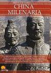 CHINA MILENARIA. BREVE HISTORIA DE LA...