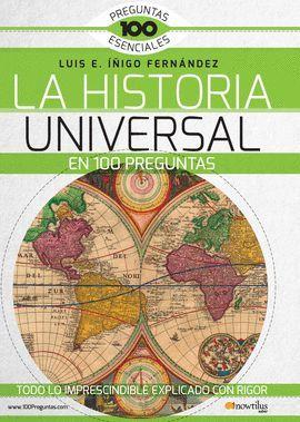 HISTORIA UNIVERSAL EN 100 PREGUNTAS, LA