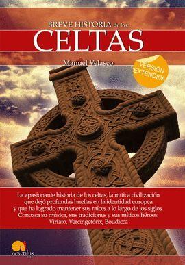 BREVE HISTORIA DE LOS CELTAS