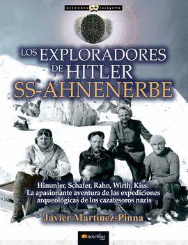 EXPLORADORES DE HITLER SS-AHNENERBE, LOS