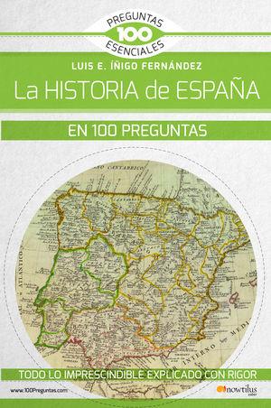 HISTORIA DE ESPAÑA EN 100 PREGUNTAS, LA