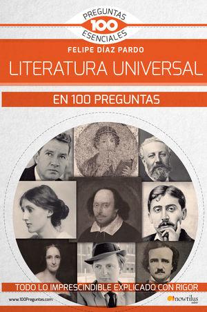 LITERATURA UNIVERSAL EN 100 PREGUNTAS, LA