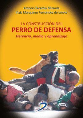CONSTRUCCIÓN DEL PERRO DE DEFENSA, LA