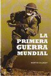 PRIMERA GUERRA MUNDIAL, LA