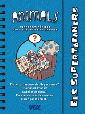 ANIMALS, ELS - ELS SUPERTAFANERS