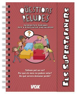 QÜESTIONS PELUDES - ELS SUPERTAFANERS