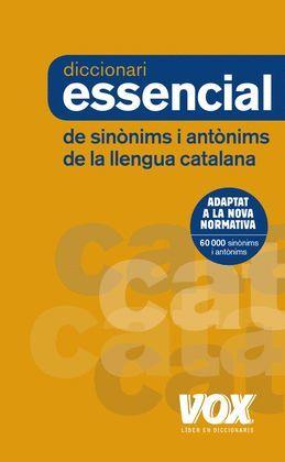 DICCIONARI ESSENCIAL DE SINÒNIMS I ANTÒNIMS DE LA LLENGUA CATALANA