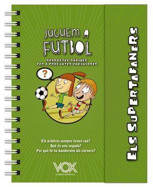 JUGUEM A FUTBOL - ELS SUPERTAFANERS