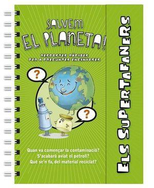 SUPERTAFANERS SALVEM EL PLANETA!, ELS