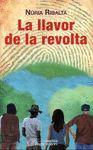 LLAVOR DE LA REVOLTA, LA