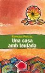 CASA AMB TEULADA, UNA