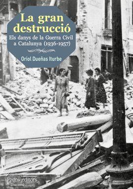 GRAN DESTRUCCIÓ, LA