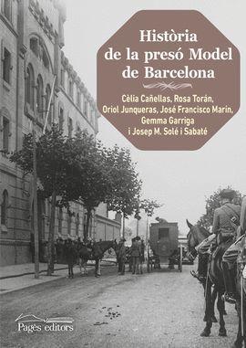 HISTÒRIA DE LA PRESÓ MODEL DE BARCELONA