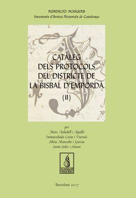 CATÀLEG DELS PROTOCOLS DEL DISTRICTE DE LA BISBAL D'EMPORDÀ (2 VOLUMS)
