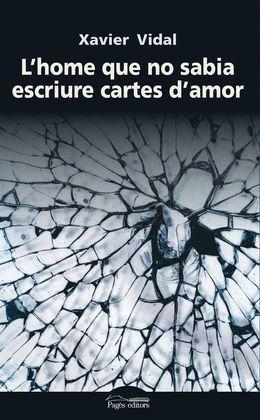 HOME QUE NO SABIA ESCRIURE CARTES D'AMOR, L'