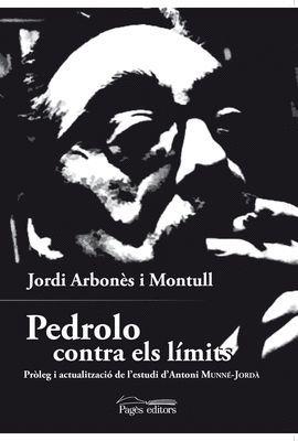 PEDROLO CONTRA ELS LÍMITS