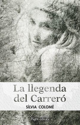 LLEGENDA DEL CARRERÓ, LA