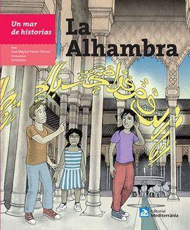 ALHAMBRA, LA. UN MAR DE HISTORIAS