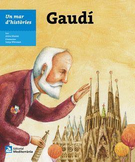 GAUDI. UN MAR D'HISTORIES