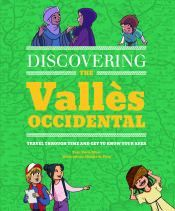 DISCOVERING THE VALLÈS OCCIDENTAL