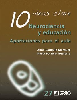 10 IDEAS CLAVE NEUROCIENCIA Y EDUCACIÓN