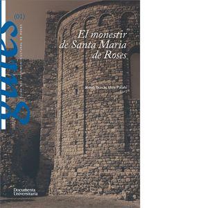 MONESTIR DE SANTA MARIA DE ROSES, EL