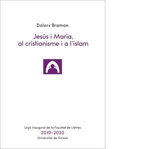 JESÚS I MARIA, AL CRISTIANISME I A L'ISLAM