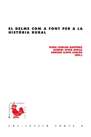 DELME COM A FONT PER A LA HISTÒRIA RURAL, EL
