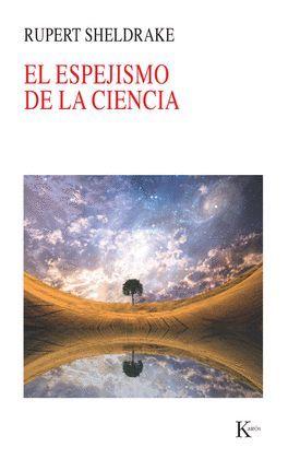 ESPEJISMO DE LA CIENCIA, EL