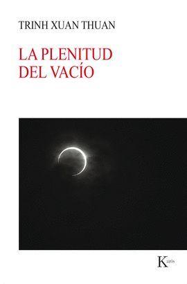 PLENITUD DEL VACÍO, LA
