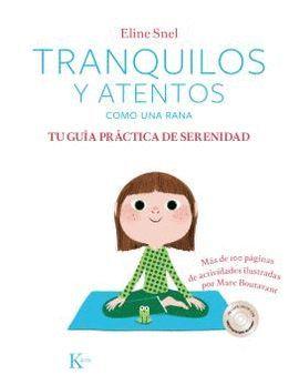 TRANQUILOS Y ATENTOS COMO UNA RANA (+ CD)