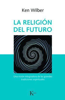 RELIGIÓN DEL FUTURO, LA